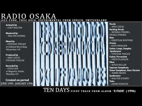 Radio Osaka - Ten Days (1996, Switzerland) {Jazz-Funk, Prog Exp Rock}