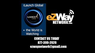 EZWAY NETWORK TEAMS UP WITH ILAUNCH.TV