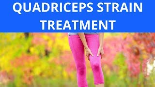Quadriceps Strain Treatment