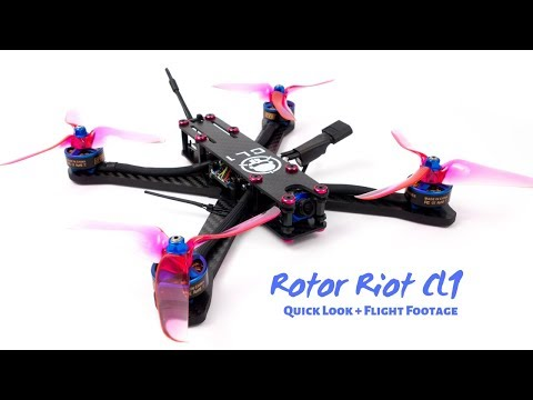 Rotor Riot CL1 Quick Look and Flight Footage
