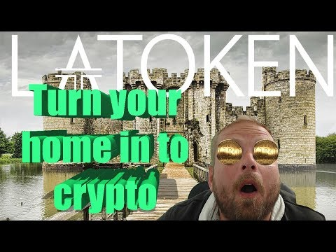 Turn your house in to crypto with LAToken