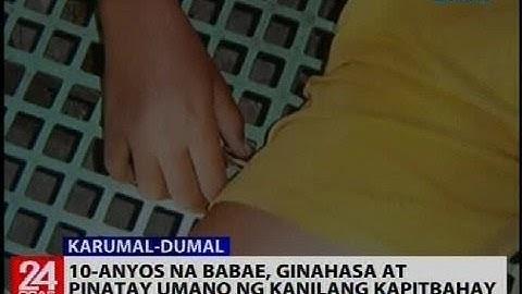 10-anyos na babae, ginahasa at pinatay umano ng kanilang kapitbahay