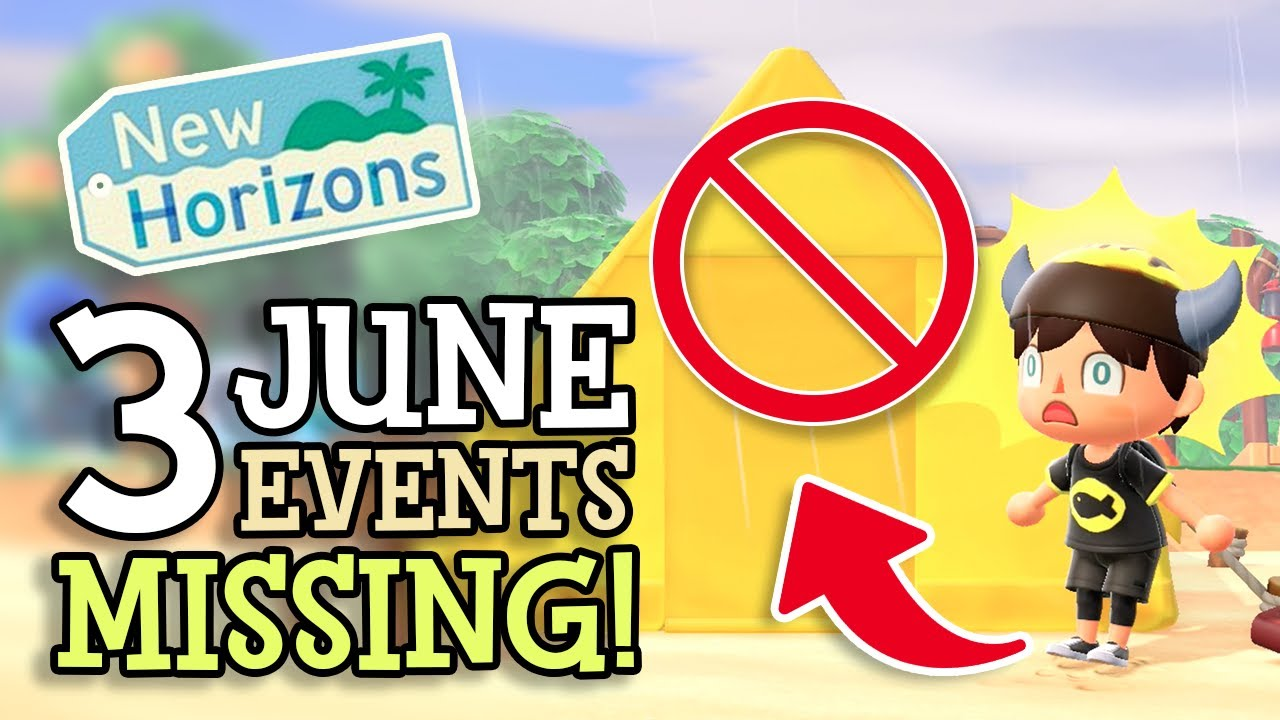 Animal Crossing New Horizons: 3 JUNE EVENTS MISSING! (Classic Events NOT Happening Right Now!)
