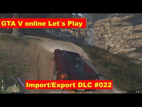 gta v online lets play german Export Import DLC Wo finde ich das Auto #022
