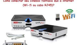 Configurar Internet Wifi ou Cabo e Liberar IKS no Cinebox Fantasia Duo
