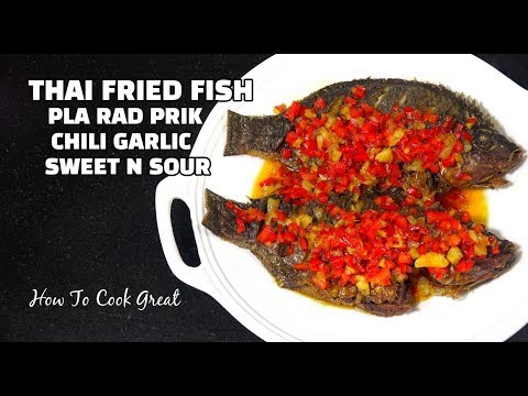 Thai Fried Fish - Pla Rad Prik - Sweet n Sour Fish - Whole Tilapia