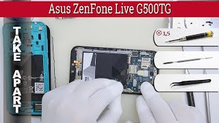 How to disassemble 📱 Asus ZenFone Live G500TG Take apart Tutorial