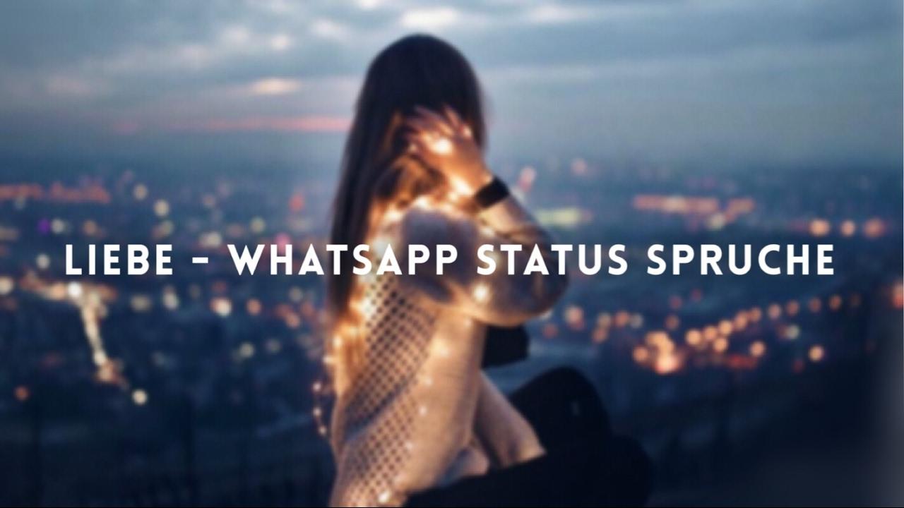 Liebe Whatsapp Status Sprüche