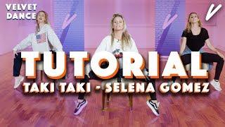 TUTORIAL: DJ SNAKE FT. SELENA GOMEZ - TAKI TAKI | Velvet Dance - CONCENTRATE VELVET
