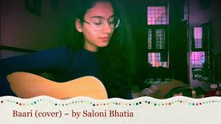Baari (cover) ~ by Saloni Bhatia   Momina mustehsan   Bilal Saeed   One two records   