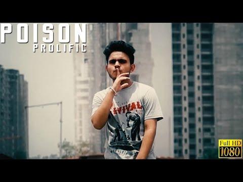Poison - Official Music Video | Prolific | Latest Punjabi Rap Song 2016 | Desi Hip Hop Inc