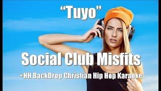 "Social Club Misfits ""Tuyo"" +HH BackDrop Christian Karaoke"
