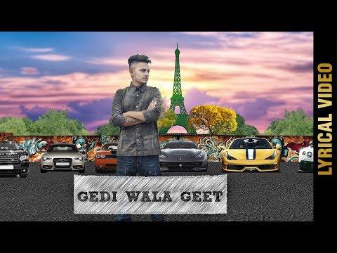 GEDI WALA GEET (Lyrical Video) | JAY CHHOKAR | Latest Punjabi Songs 2017