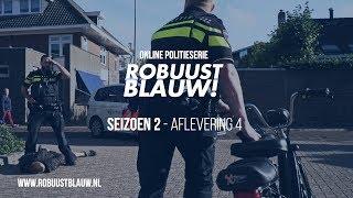 Politieserie RobuustBlauw! seizoen 2 #04