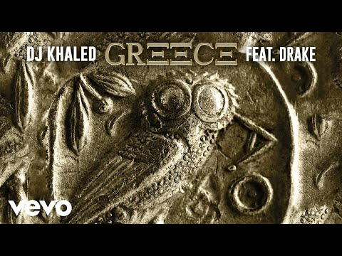 DJ Khaled ft. Drake – GREECE (Official Audio)