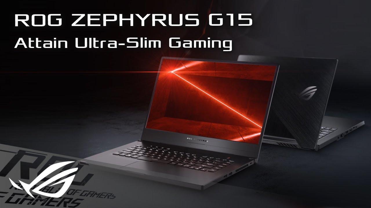 Attain Ultra-slim Gaming - ROG Zephyrus G15 | ROG - YouTube
