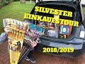 SILVESTER FEUERWERK EINKAUFSTOUR 2018/2019 - Pure Eskalation!