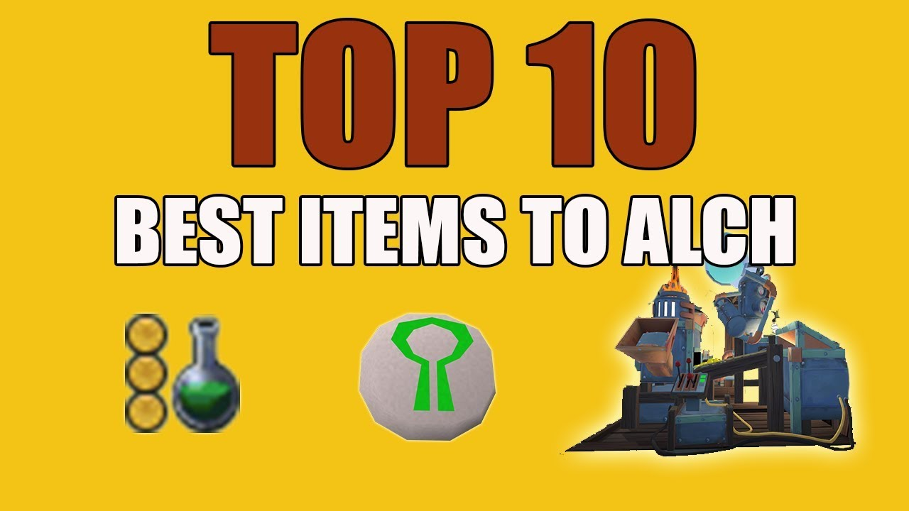 Best High Alch Items 2019 Runescape 3] Top 10 Best Items to High Alch   OUTDATED   YouTube