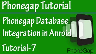 Free Phonegap Tutorial for Android & iOS for Beginners 07 - Integrate SLITE Database in Phonegap