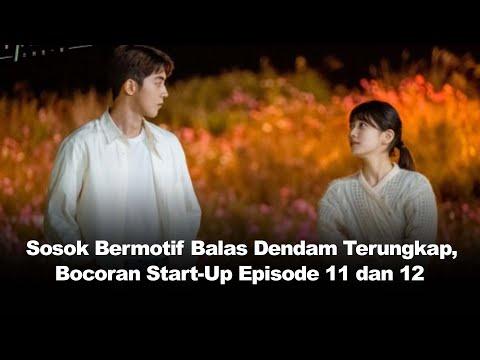 Sosok Bermotif Balas Dendam Terungkap, Bocoran Start-Up Episode 11 Dan 12