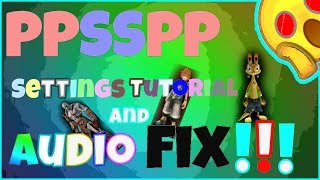 PPSSPP settings tutorial with audio fix