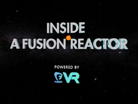 Inside a Fusion Reactor 360 VR