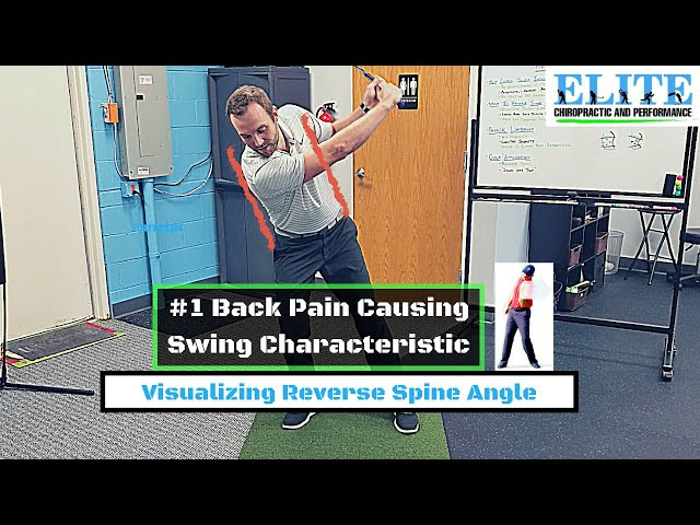 Low Back Pain and Golf   Visualizing Reverse Spine Angle
