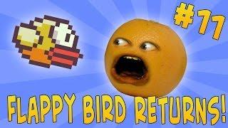 annoying orange ask orange 11 flappy bird returns