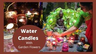 Diwali Water Candles/మన గార్డెన్ పువ్వులతో వాటర్ క్యాండిల్ చేద్దాం #diwalidecor #withme #watercandle