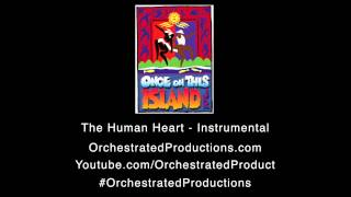 Once On This Island - The Human Heart (Cover Song)