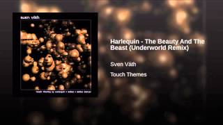Harlequin - The Beauty And The Beast (Underworld Remix)