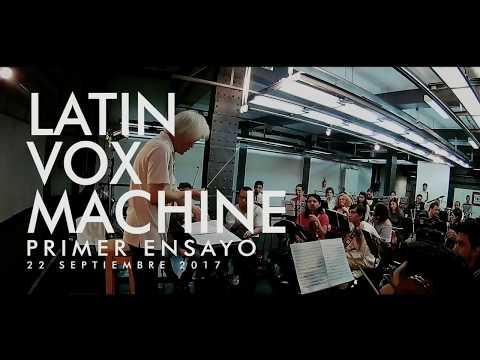 Latin Vox Machine - Primer Encuentro // Oberon