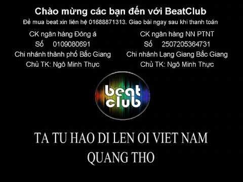 Ta tự hào đi lên ôi Việt Nam beat Quang Thọ, Ta tu hao di len oi Viet Nam beat Quang Tho