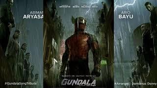 GUNDALA  THEME SONG UNOFFICIAL ORIGINAL MIX #GundalaSongTribute