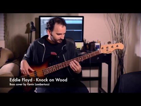 Eddie Floyd - Knock on Wood (Bass Cover)