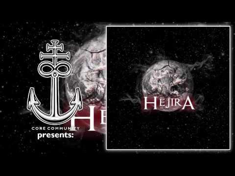 Hejira - Laying the Path
