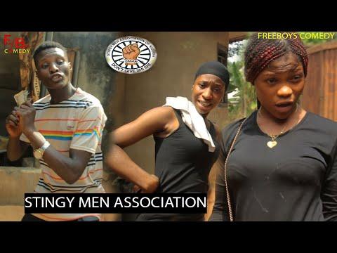 STINGY MEN ASSOCIATION OF NIGERIA (Anambra state) 🤣🤣 (freeboyscomedy) episode 60