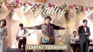 Download lagu FADLY PADI TEMPAT TERAKHIR MP3
