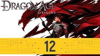 Dragon Age Origins - Часть 12 (Битва в сумерках)