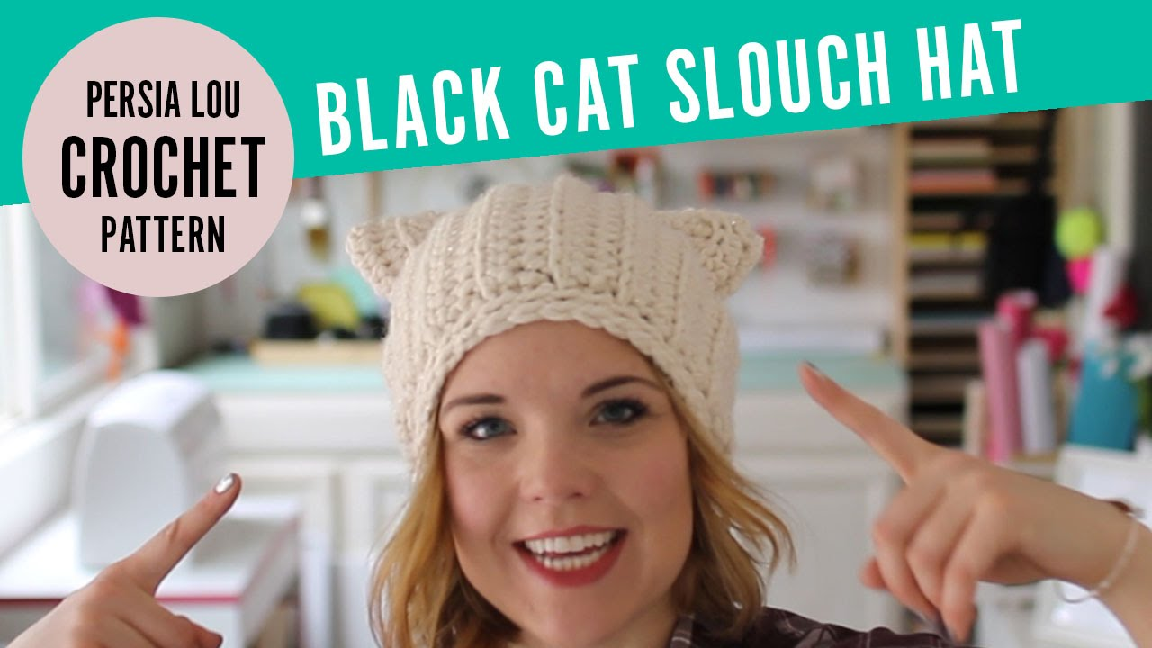 23ace077933 How to Make a Cat Ear Crochet Hat - Black Cat Slouch Hat Pattern from Persia  Lou - YouTube