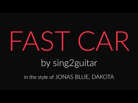 Fast Car (Acoustic Guitar karaoke demo) Jonas Blue, Dakota, Tracy Chapman
