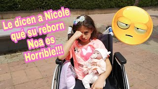 Обложка на видео - A NICOLE LE DICEN QUE SU MUÑECA REBORN NOA ES HORRIBLE