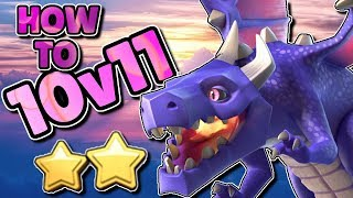 10v11 DRAGON ATTACK STRATEGY | TWO STAR FORMULA | Clash of Clans