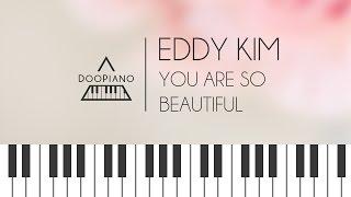 [Goblin OST] 에디킴 (Eddy Kim) - 이쁘다니까 (You Are So Beautiful) Piano Cover