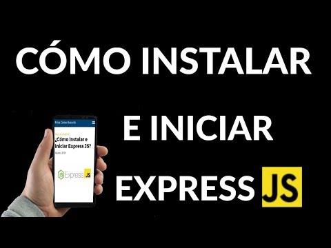 ¿Cómo Instalar e Iniciar Express JS?