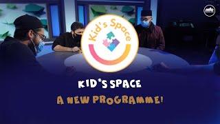 Kids Space | New Programme Promo