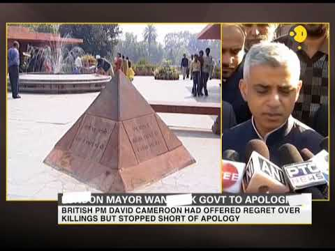 London Mayor Sadiq Khan wants UK Government to apologise for Jallianwala massacre