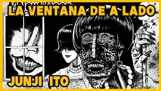 MANGA de TERROR: La VENTANA De A LADO- Junji Ito - Narrado
