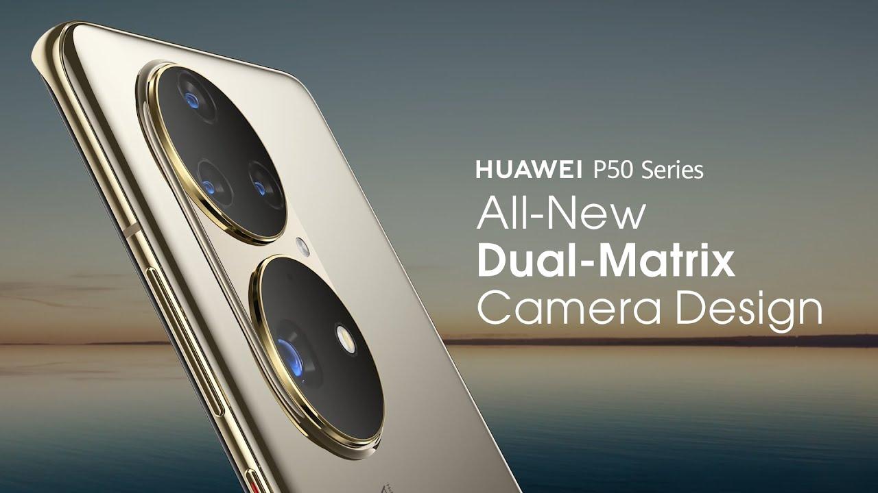 HUAWEI P50 Series - All-New Dual-Matrix Camera Design