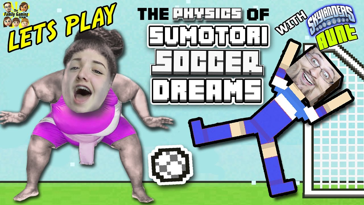 Fun Boys Vs Girls Games : Duddy vs. His Sister! SUMOTORI DREAMS & SOCCER PHYSICS! w/ Skylander ...